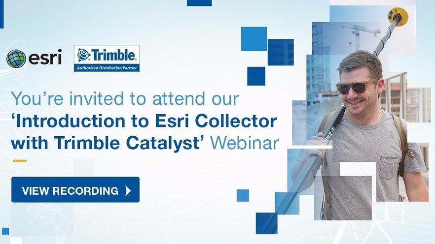 Introduction to Esri Collector with Trimble Catalyst Webinar